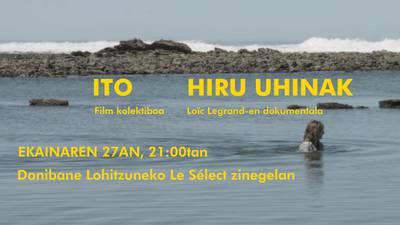 Hiru Uhinak & ITO filmen proiekzioa