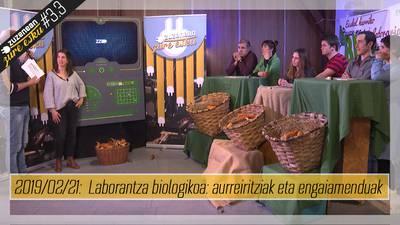 Zuzenean Zure Esku #3.3 -  Laborantza biologikoa:  aurreiritziak eta engaiamenduak