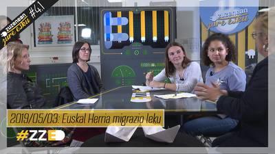 Zuzenean Zure Esku #4.1 Euskal Herria migrazio leku