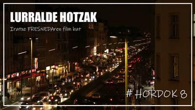 HORDOK#8 LURRALDE HOTZAK