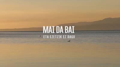"""""""Mai da Bai"""" dokumentala bihar ikusgai Biarritzeko Le Royal zinemagelan"""